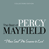 Play & Download Please Send Me Someone To Love by Percy Mayfield | Napster
