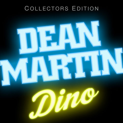 Play & Download Dino by Dean Martin | Napster
