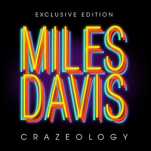 Play & Download Crazeology 1926-1991 by Miles Davis | Napster