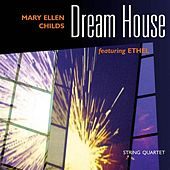 Dream House by Mary Ellen Childs
