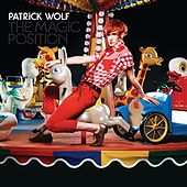 Play & Download The Magic Position by Patrick Wolf | Napster