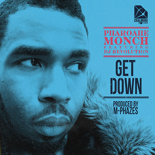 Play & Download Get Down (feat. DJ Revolution) [prod. By M-Phazes] by Pharoahe Monch | Napster