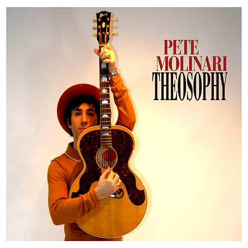 Play & Download Theosophy by Pete Molinari | Napster