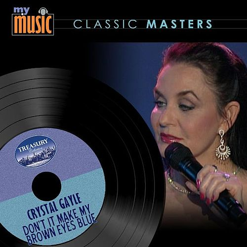 Play & Download Don't It Make My Brown Eyes Blue by Crystal Gayle | Napster