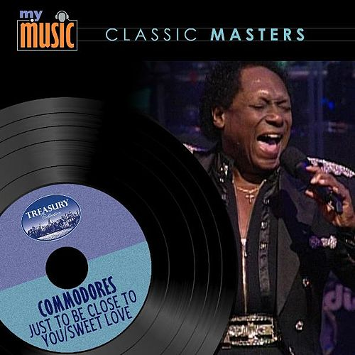 Play & Download Just to Be Close to You / Sweet Love by The Commodores | Napster