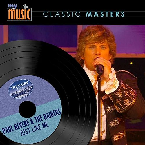 Play & Download Just Like Me by Paul Revere & the Raiders | Napster