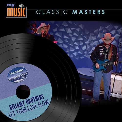 Play & Download Let Your Love Flow by Bellamy Brothers | Napster