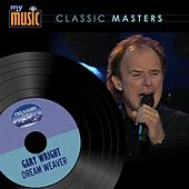 Play & Download Dream Weaver by Gary Wright | Napster