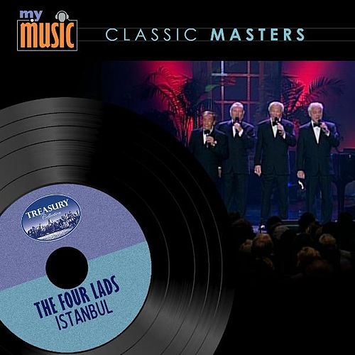 Play & Download Istanbul by The Four Lads | Napster