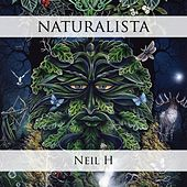Play & Download Naturalista by Neil H. | Napster