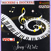 Play & Download Rockers & Shockers, Vol. 2 by Joey Welz | Napster