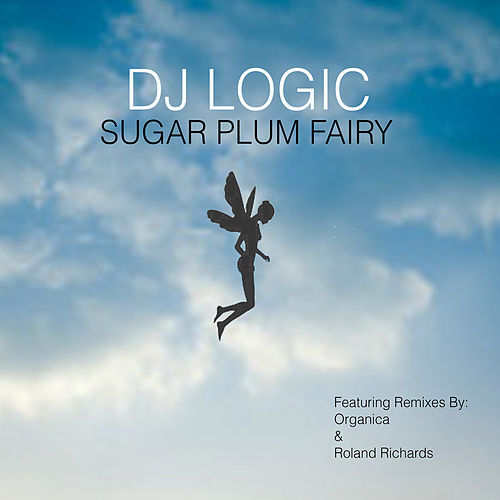 Sugar Plum Fairy by DJ Logic