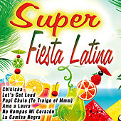 Play & Download Super Fiesta Latina by Various Artists | Napster