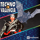 Play & Download Techno Valencia Vol.3 (Sonido De Valencia) by Various Artists | Napster
