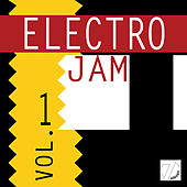 Play & Download Electro Jam, Vol.1 by Various Artists | Napster