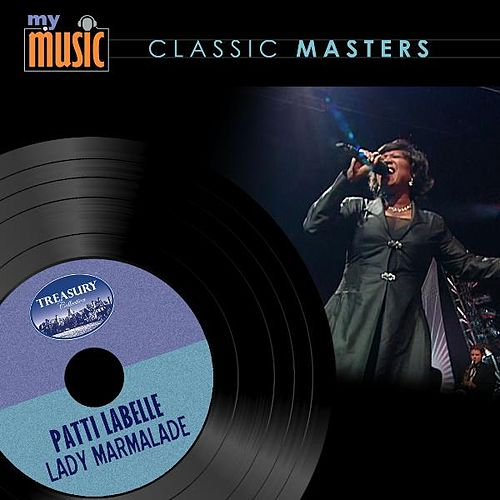 Play & Download Lady Marmalade by Patti LaBelle | Napster