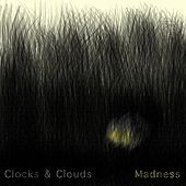 Play & Download Madness by Clocks | Napster