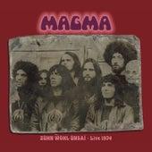 Play & Download Zühn Wol Ünsai (Live in Bremen 06.02.1974) by Magma | Napster