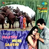 Haathi Mere Saathi (Original Motion Picture Soundtrack) by Various Artists