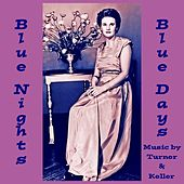 Play & Download Blue Nights, Blue Days by Turner | Napster
