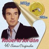 Play & Download Lo Mejor de lo Mejor by Roberto Jordan | Napster