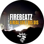 4 Real Life EP by Firebeatz