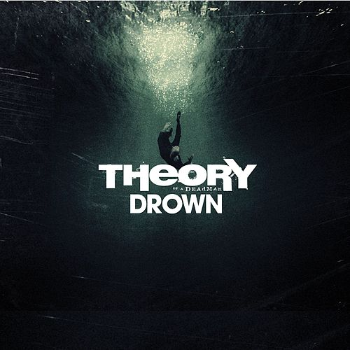 Play & Download Drown by Theory Of A Deadman | Napster