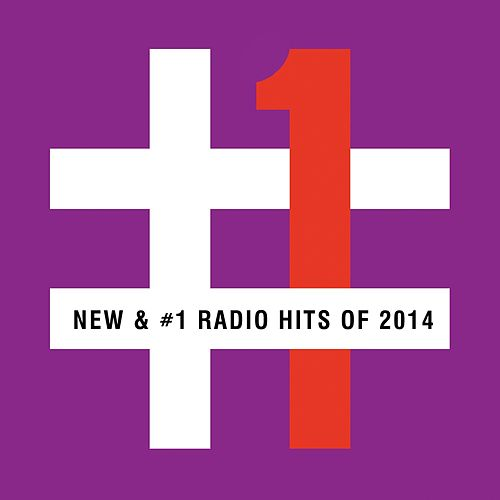 Play & Download New & #1 Radio Hits of 2014 by Various Artists | Napster