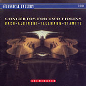 Play & Download Bach - Albinoni - Telemann - Stamitz: Concertos for Two Violins by Various Artists | Napster