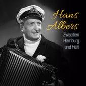Zwischen Hamburg und Haiti by Hans Albers