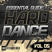 Play & Download Essential Guide: Hard Dance Vol. 05 - EP by Various Artists | Napster