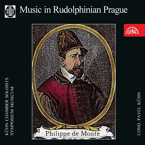 Play & Download Philippe de Monte: Music in Rudolphinian Prague by Symposium musicum | Napster
