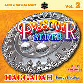 Play & Download Passover Seder (Haggadah Songs & Blessings), Vol. 2 by David & The High Spirit   Napster