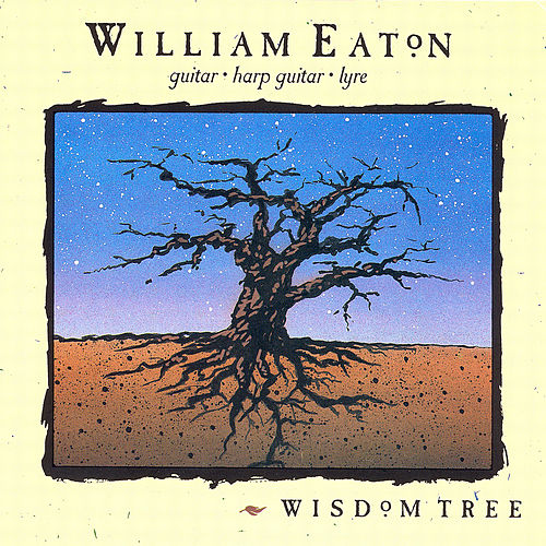 Play & Download Wisdom Tree by William Eaton | Napster