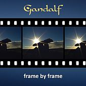 Play & Download Frame by Frame by Gandalf | Napster