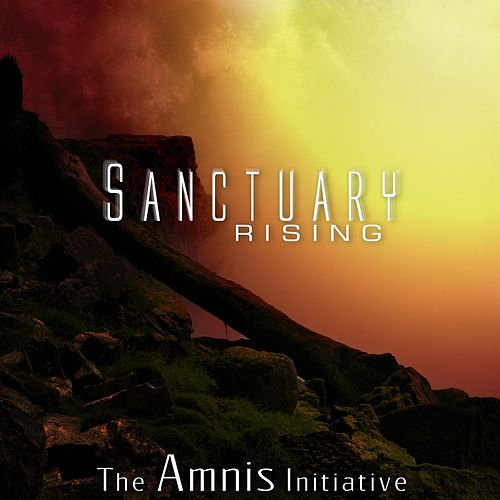 Play & Download Sanctuary Rising by The Amnis Initiative | Napster