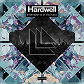 Play & Download Everybody Is In The Place by Hardwell | Napster