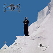 Always... (Remastered) von The Gathering