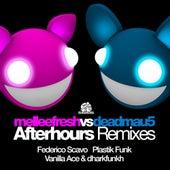 Afterhours (The Remixes) (Melleefresh vs. deadmau5) by Melleefresh