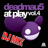 At Play Vol. 4 DJ Mix by Deadmau5
