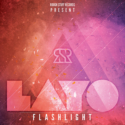 Play & Download Flashlight by Layo & Bushwacka! | Napster