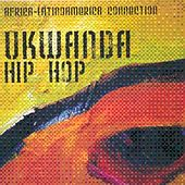 Play & Download Ukwanda Hip Hop - Africa / Latinoamerica Connection by Various Artists | Napster