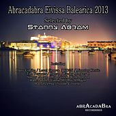 Play & Download Abracadabra Eivissa Balearica 2013 by Various Artists | Napster