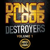 Play & Download Dancefloor Destroyers Vol 1 by Various Artists | Napster