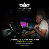 Play & Download Underground Vol. Nine (Compiled by Tony S) by Various Artists | Napster
