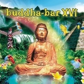 Buddha Bar XVI by Various Artists