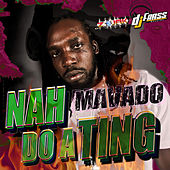 Play & Download Nah Do A Ting - Single by Mavado | Napster