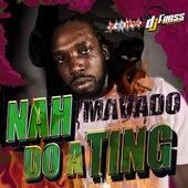 Nah Do A Ting - Single by Mavado