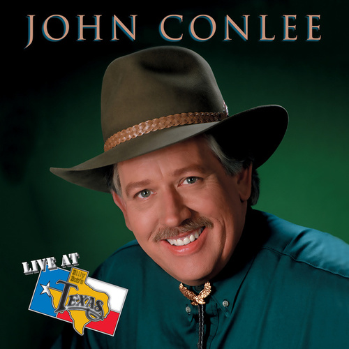 Live At Billy Bob's Texas by John Conlee