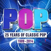 Pop - 25 Years of Classic Pop 1989 - 2014 von Various Artists